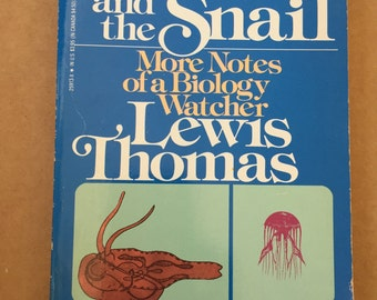 the medusa and the snail mistakes Mistakes were made (but not by me): why we justify foolish beliefs  bad  decisions, and hurtful  the medusa and the snail or lives of a cell lewis  thomas.