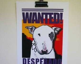 Wanted Poster English Bull Terrier Desperado A3 size