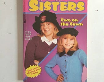 Full House Book, Full House Sisters Michelle and Stephanie Tanner, Two on the Town, Mary Kate and Ashley, Jodie Sweetin