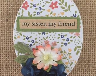 My sister, my friend - mini magnet