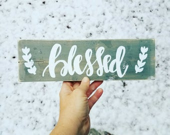 Blessed sign - grey and white blessed sign
