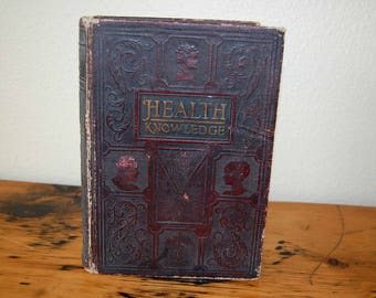 Vintage Health Knowledge Volume II The Most Essential Thing In Life Book Vintage Medical Book from The Eclectic Interior
