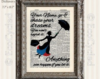 Custom Mary Poppins Chase Your Dreams with Your Name Vintage Upcycled Dictionary Art Print Book Art Print Personalized book lover gift