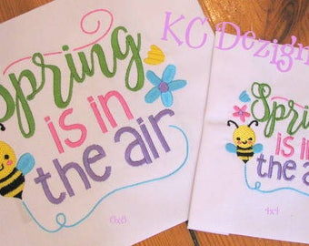 Spring Is In The Air Word Art Machine Embroidery Design - 4x4, 5x7 & 6x8