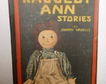 Vintage Raggedy Ann Book 1918 by Johnny Gruelle with many Colorful Illustrations