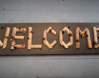 Rustic birch twig sign WELCOME Adirondack camp cabin decor Handmade sign