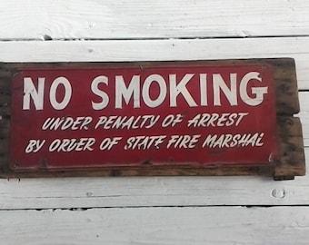 Vintage NO SMOKING Sign ~ Metal on Wood ~ Very Cool Fire Marshal Vintage Signage