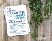Rehearsal Dinner Invitation - Printable Invitation - Love, Laughter, Happily Ever After - Navy Blue Pool Blue - Custom Colors