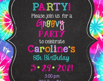 Tie Dye Peace Love Party Birthday invitations -groovy- Digital or printable file- chalk- chalkboard- DIY ANY COLORS