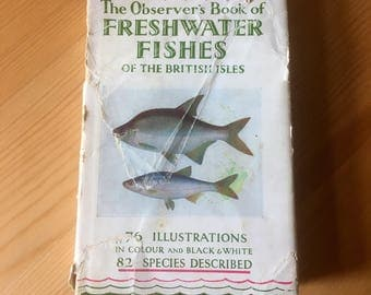 Observer's book of Freshwater Fishes - first edition