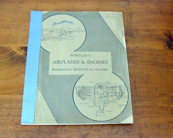 Old Copy Wheeler's Airplanes & Engines, Examination Questions and Answers, 1940's?