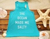 The Ocean Made Me Salty Tank, Mermaid Tees, Beach tees, summer tanks, nautical gifts
