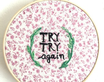 Try Try Again Embroidery