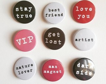 Word Badges; Funny typographic badges; Quote pin badge; Pink badge;
