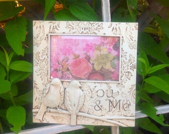 YOU & ME Picture Frame w/Birds / 4 x 6 / Antique White Table Top Frame / Etched Phrase