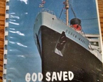 Pictoral Book -God Saved The Queen- R.M.S. Queen Mary