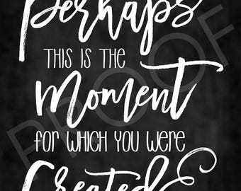 Scripture Art - Esther 4:14 ~ Chalkboard Style