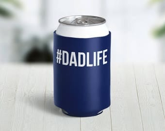 Hashtag Dadlife Hugger Father's Day Dad Gift // Choose Your Color // Custom Neoprene Can Hugger