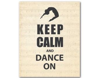 Keep Calm and Dance On Wall Decor - Teen Tween Art - Dancer Silhouette - Dance Poster - gift for girl - Typography Print - wall decoration