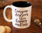 Everyone Deserves Their Happy Ending - Rigina Mills - Emma Swan - Once Upon a Time - OUAT - Hand Crafter Cup