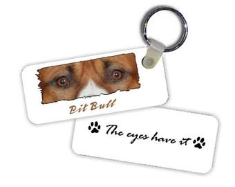 "Pit Bull  # 2 "" The Eyes Have It "" Key Chain"