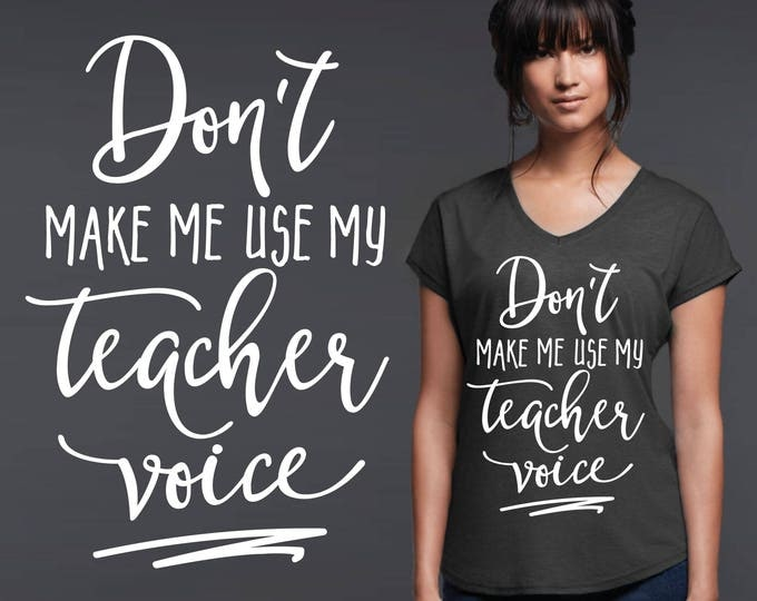 Teacher Voice | Teacher Shirt | Teacher Gift | Teacher T-shirt | Gift for Teacher | Inspirational T-shirt |  A Good Teacher | Korena Loves