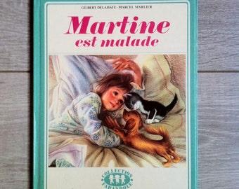Martine est malade(1974) by Gilbert Delahaye, Marcel Marlier - Vintage French Children Book