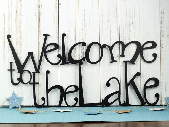 Welcome To The Lake Metal Sign Lake House Decor Metal Wall
