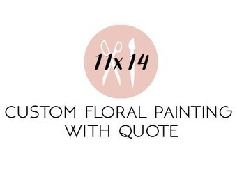 Custom 11X14 Floral Painting