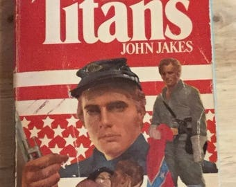 Vintage Book 1976 The Titans By John Jakes (The American Bicentennial Series #5) ISBN# 0515040460 Paperback