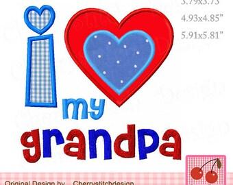 I love my Grandpa embroidery applique FM058