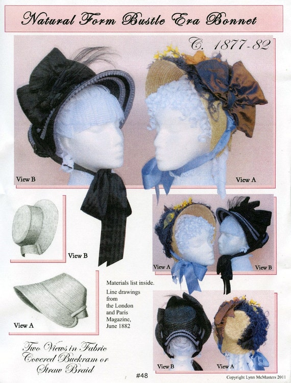Ladies' Victorian Natural Form Bustle Era Bonnet circa 1877-82 Costume - Lynn McMasters Sewing Pattern #48