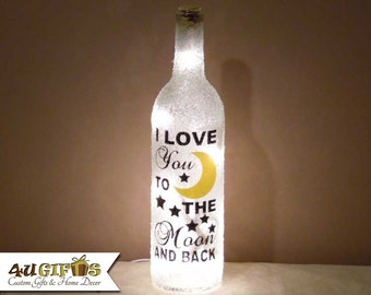 I Love You To The Moon And Back, Lighted Wine Bottle, Mother's Day Gift, Gift for Mom, Wife Gift, Girlfriend gift, Valentines Day Gift