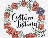 Custom Order for Fiona