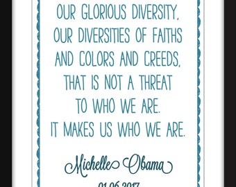 "Michelle Obama ""Diversity"" Quote - A3/A4/A5  11""x14"" / 8""x10"" / 5""x7"" Print, Typography Artwork"