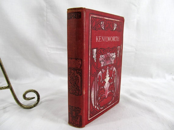 Kenilworth  By Sir Walter Scott W.B. Conkey Company Chicago Undated (No Date) Hardcover Antique Book circa 1900's