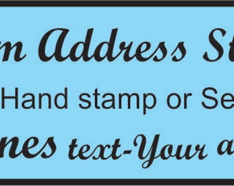 Custom Rubber Stamps Self inking or choose from hand stamp. Customized address rubber stamps with your artwork or fonts. Rubber stamp 3-4 li