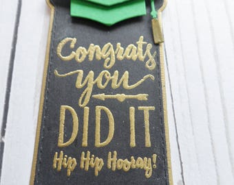 Graduation Tag -- Customized Graduation Tag -- Congratulations you did it Tag