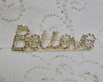 Vintage Rhinestone BELIEVE Brooch Pin ~ SALE REDUCED 15%