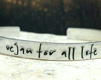 Vegan for all life modern handwritten font bracelet - adjustable - handstamped - aluminium, copper, brass or sterling silver