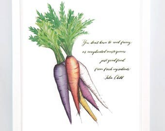 Rainbow Carrots with Julia Child Quote