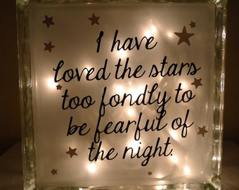 Childrens Nursery I Have Loved The Stars Too Fondly to be Fearful of the Night Lamp