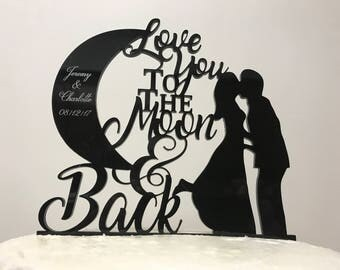 Love You To The Moon & Back Silhouette Couple First Names and Date Personalized Wedding Cake Topper