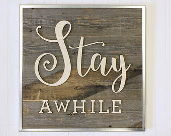 Reclaimed Wood Stay Awhile Sign - Guest Room Sign - Welcome Sign