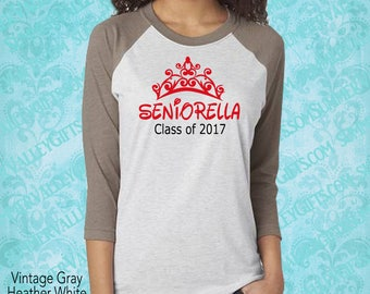 Senior / High School / Class of 2017 / Seniorella / Graduation Gift / Graduate / Graduation / Graduation shirt