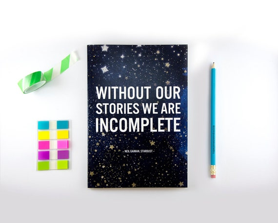 Notebook | Writing Journal | Stardust Quote | Galaxy | Literary Gift | Gift for her | Book Lover Gift | Bibliophile Gift | Neil Gaiman Quote