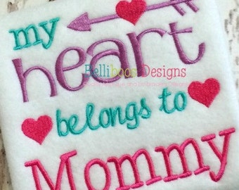 Valetine's Day Embroidery - Valentine Embroidery - Embroidery Design - Embroidery Saying - Heart Belongs to Mommy