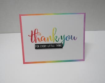 Handmade greeting card - Thank you for every little thing - Rainbow - Ombre' - Thank you card
