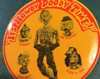 "Vintage Howdy Doody 6"" Pin"