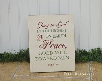 Nativity Wooden Sign - Glory to God in The Highest, Peace on Earth Good Will Toward Men; 8x10 Christmas Decoration, Neighbor Gift, Luke 2:14